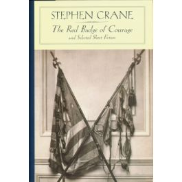 [OUTLET] The Red Badge of Courage and Selected Short Fiction - Stephen Crane | Freeangle.org