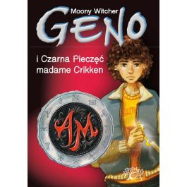 Geno i Czarna Pieczęć madame Crikken. Tom 1 - Moony Witcher | Wmfra.org