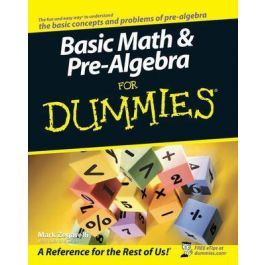[OUTLET] Basic Math and Pre-algebra for Dummies - Mark T Zegarelli | Wmfra.org