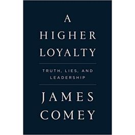 [OUTLET] A Higher Loyalty - James Comey | Wmfra.org