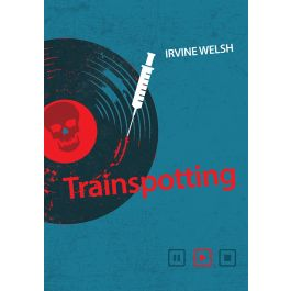 Trainspotting - Irvine Welsh | Wmfra.org