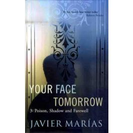 [OUTLET] Your Face Tomorrow - Javier Marias | Freeangle.org
