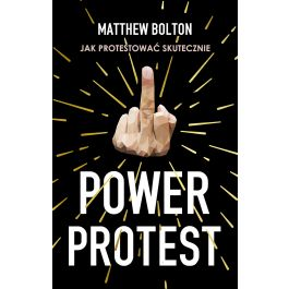 [OUTLET] Power Protest - Matthew Bolton | Wmfra.org