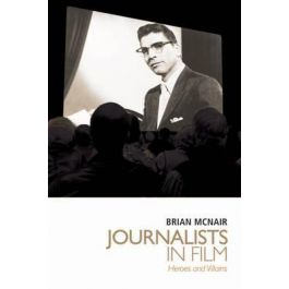 [OUTLET] Journalists in Film - Brian McNair | Wmfra.org