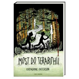 Most do Terabithii - Katherine Paterson | Wmfra.org