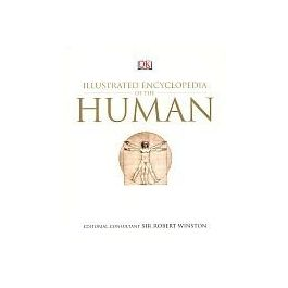 Illustrated Encyclopedia of the Human - Robert Winston | Wmfra.org