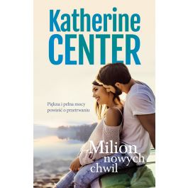Milion nowych chwil - Catherine Center | Wmfra.org