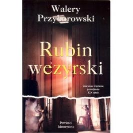 Rubin wezyrski - Walery Przyborowski | Freeangle.org
