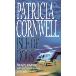 [OUTLET] Isle of dogs - Patricia Cornwell | Freeangle.org