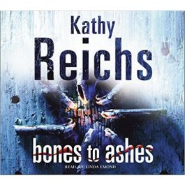 Bones To Ashes 5CD (audiobook) - Kathy Reichs   Freeangle.org