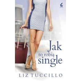 [OUTLET] Jak to robią single - Liz Tuccillo   Freeangle.org