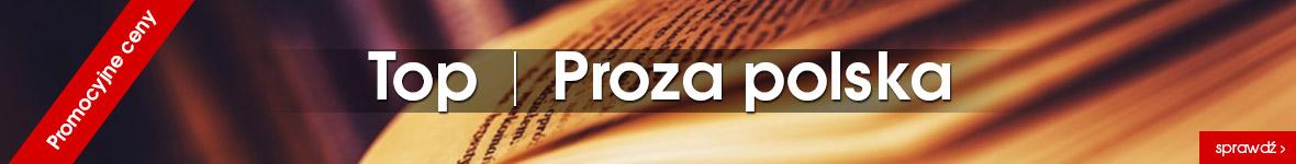 https://www.swiatksiazki.pl/Proza-polska-Top-kategorii-bestsellery-i-nowosci-w-promocyjnych-cenach-1079078667.html?product_list_mode=grid&product_list_limit=30